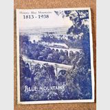 Book- Historic Blue Mountains 1813-1938 | Period: 1938 | Make: H. Phillips Photographer & Publisher | Material: Paper